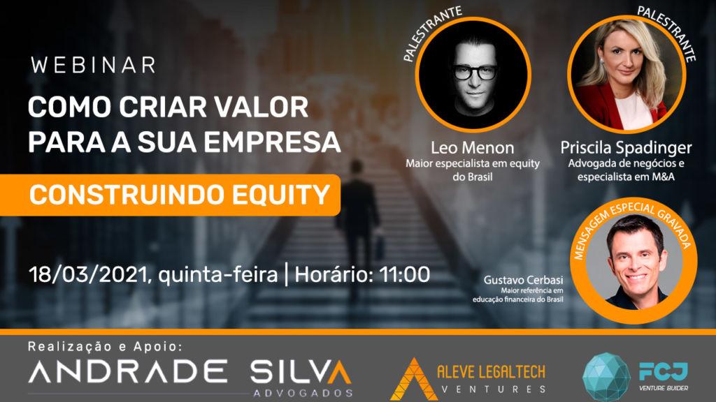 Webinar - Construindo Equity - Como criar valor para a sua empresa?
