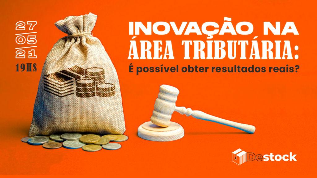 Inovação na Área tributária